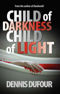 Child of Darkness Child of Light