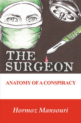 The Surgeon - Anatomy of a Conspiracy
