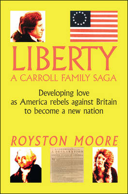 Liberty: A Carroll Family Saga