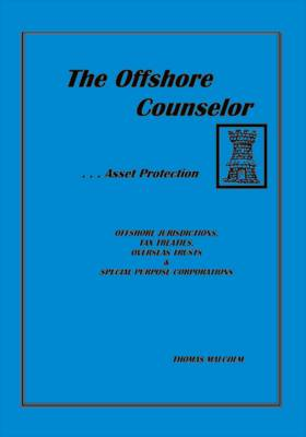 The Offshore Counsellor: Asset Protection