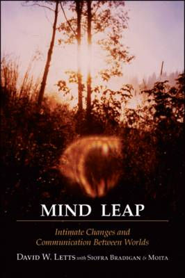 Mind Leap: Intimate Changes and Communication Between Worlds