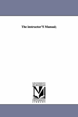 The Instructor's Manual;