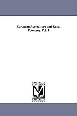 European Agriculture and Rural Economy. Vol. 1