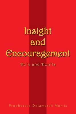 Insight and Encouragement: Do's and Don'ts