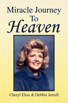 Miracle Journey to Heaven