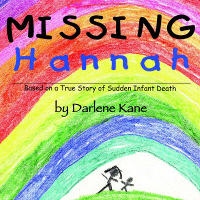 Missing Hannah: Based on a True Story of Sudden Infant Death