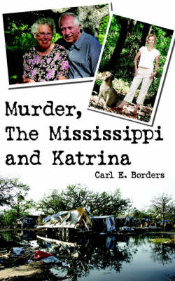 Murder, The Mississippi and Katrina