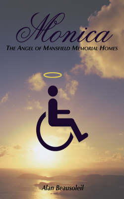 Monica: The Angel of Mansfield Memorial Homes