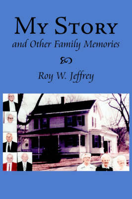 My Story And Other Family Memories