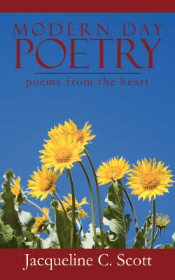 Modern Day Poetry: Poems from the Heart