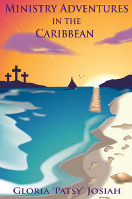 Ministry Adventures In The Caribbean