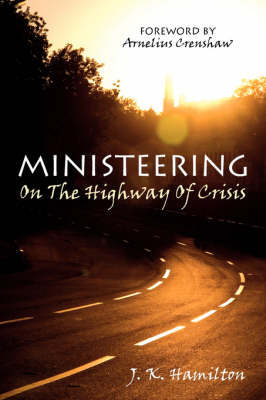 Ministeering On The Highway Of Crisis