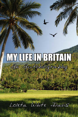 My Life in Britian: An Autobiography