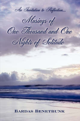 Musings of One Thousand and One Nights of Solitude