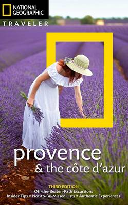 National Geographic Traveler Provence And The Cote D'azur, 3rd Edition