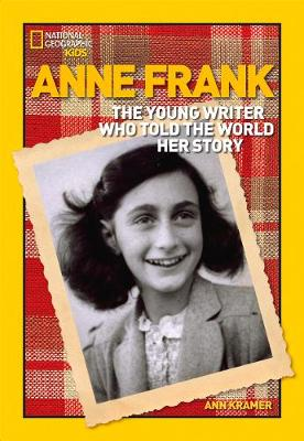 Anne Frank: The Young Writer Who Told the World Her Story (World History Biographies)