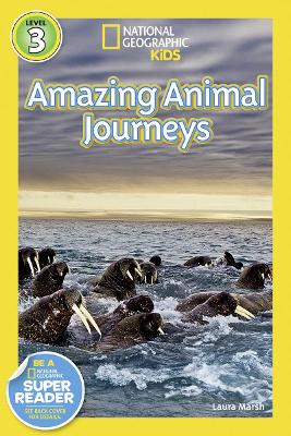National Geographic Kids Readers: Great Migrations Amazing Animal Journeys (National Geographic Kids Readers: Level 3)