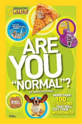 """Are You """"Normal""""?: More Than 100 Questions That Will Test Your Weirdness (Are you Normal?)"""