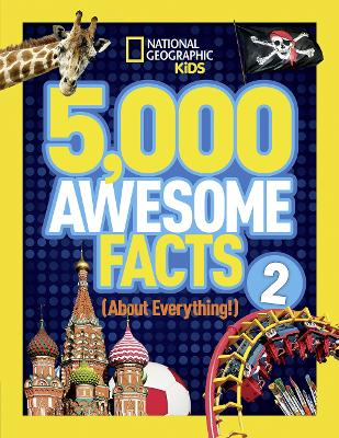 5,000 Awesome Facts (About Everything!) 2 (5,000 Awesome Facts )