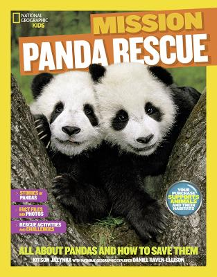 Mission: Panda Rescue: All About Pandas and How to Save Them (Mission: Animal Rescue)