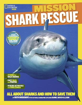 Mission: Shark Rescue: All About Sharks and How to Save Them (Mission: Animal Rescue)