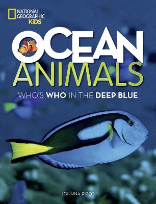 Ocean Animals: Who's Who in the Deep Blue (Animals)