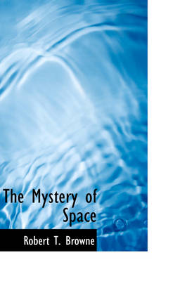 The Mystery of Space
