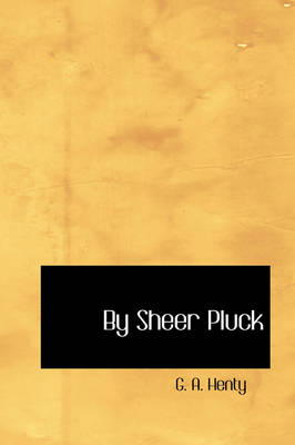 By Sheer Pluck