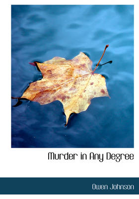 Murder in Any Degree