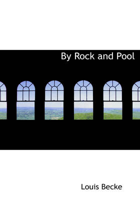 By Rock and Pool