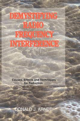 Demystifying Radio Frequency Interference: Causes and Techniques for Reduction