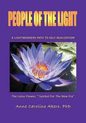 People of the Light: A Lightworkers Path to Self-realization