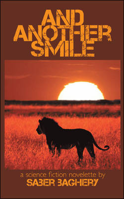 And Another Smile: A Science Fiction Novelette