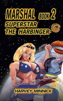 Marshal Book 2: Superstar the Harbinger