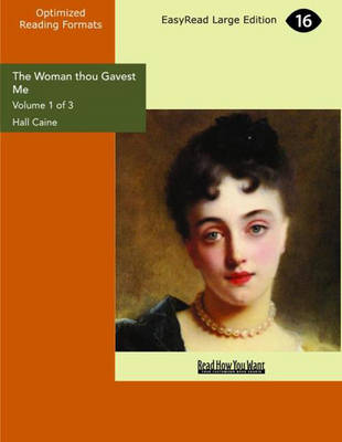 The Woman Thou Gavest ME (3 Volume Set): Being the Story of Mary O'Neill