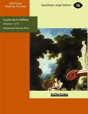 Louise De LA Valliere (2 Volume Set)