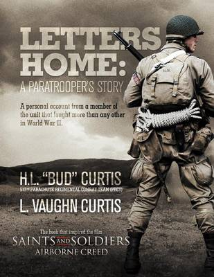 Letters Home: A Paratroopers Story
