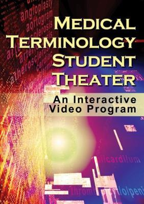 Medical Terminology Student Theatre: An Interactive Video Program