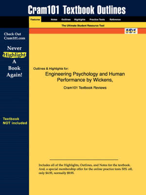 Studyguide for Engineering Psychology and Human Performance by Hollands, Wickens &, ISBN 9780321047113