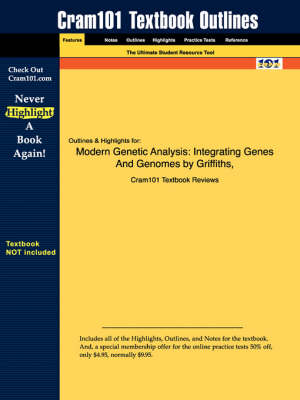 Studyguide for Modern Genetic Analysis: Integrating Genes and Genomes by Al., Griffiths Et, ISBN 9780716743828
