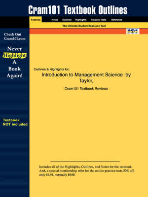Studyguide for Introduction to Management Science by III, Taylor, ISBN 9780131424395