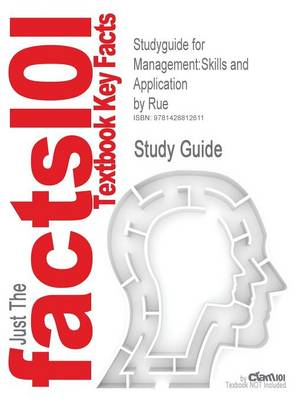 Studyguide for Management: Skills and Application by Rue, ISBN 9780072976342