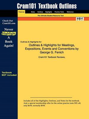 Studyguide for Meetings, Expositions, Events and Conventions by Fenich, George G., ISBN 9780132340571