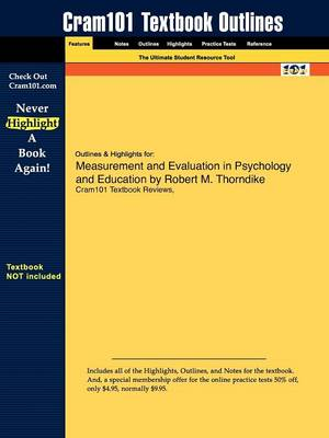 Studyguide for Measurement and Evaluation in Psychology and Education by Thorndike, Robert M., ISBN 9780132403979