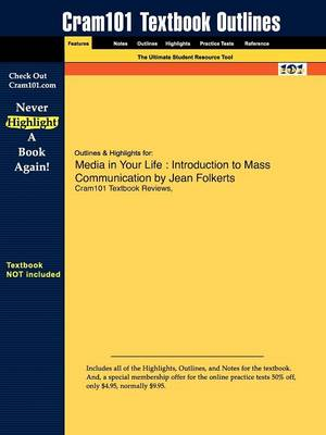 Studyguide for Media in Your Life: Introduction to Mass Communication by Folkerts, Jean, ISBN 9780205523658