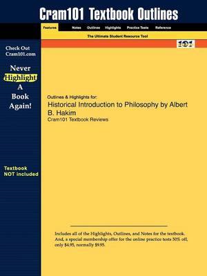 Studyguide for Historical Introduction to Philosophy by Hakim, Albert B., ISBN 9780131900059