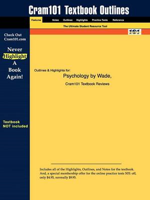Outlines & Highlights for Psychology by Carole Wade