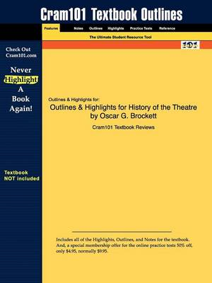 Studyguide for History of the Theatre by Brockett, Oscar G., ISBN 9780205511860