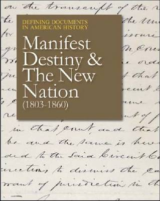 Manifest Destiny and the New Nation (1803-1859)
