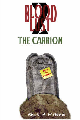 Blood Lust 2: The Carrion: 2
